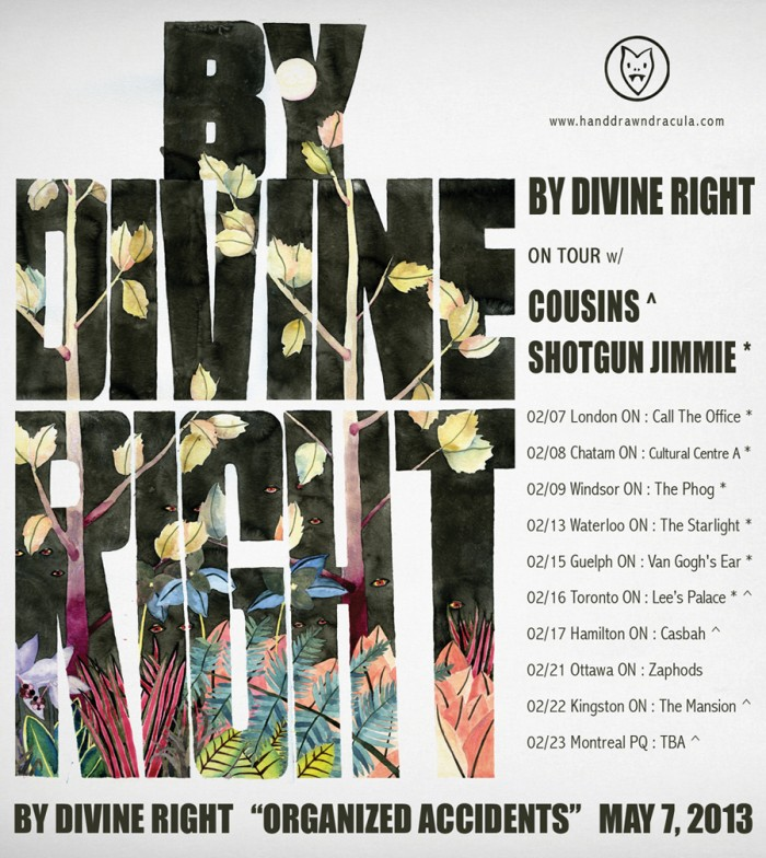 By Divine Right Tour